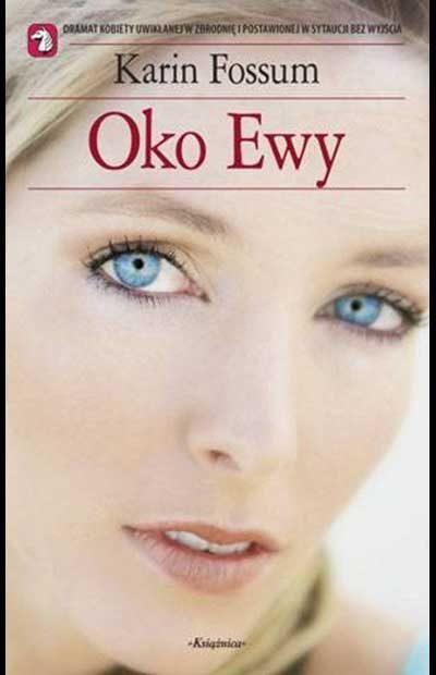 Oko Ewy (Konrad Sejer #1) – Karin Fossum