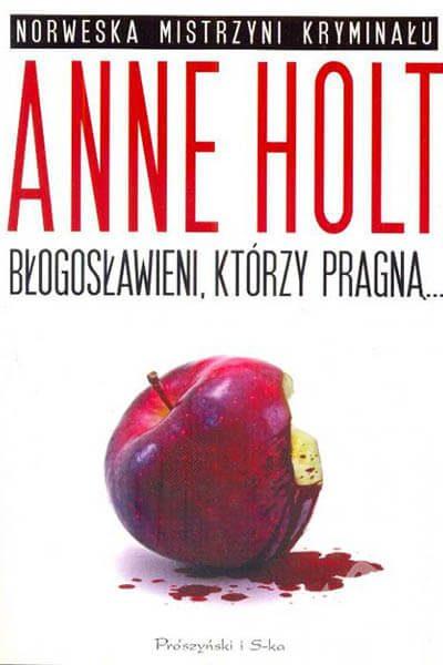 Błogosławieni-którzy-pragną-Anne-Holt-Okładka