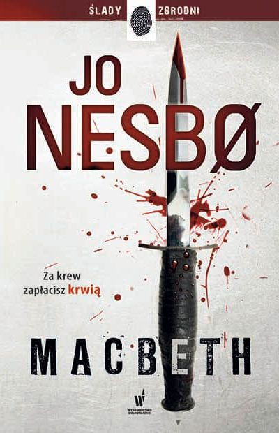 Macbeth – Jo Nesbø