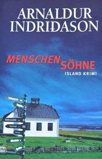 Menschensöhne - arnaldur indriðason - okładka