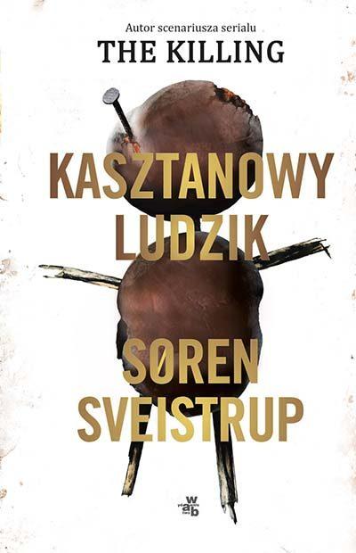 Soren Sveistrup - Kasztanowy ludzik - Okładka